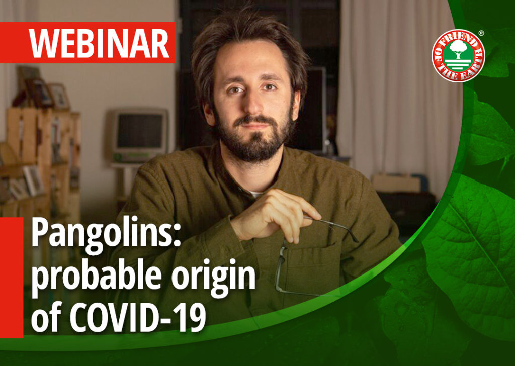 """Special EARTH DAY Webinar """"Pangolins: probable origin of COVID-19 and most trafficked endangered mammal"""" 22nd of April 2020"""